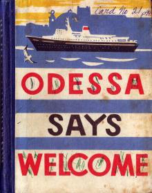 1966 г. Одесса говорит — добро пожаловать. На английском языке. Текст А.А. Гайворона